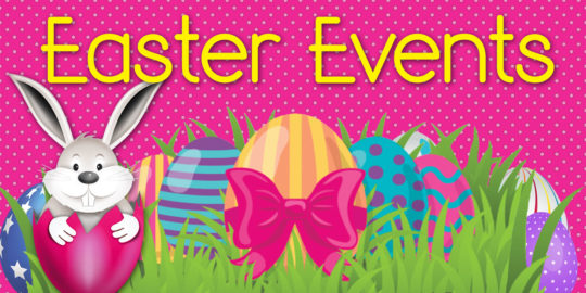 Exciting Easter Events