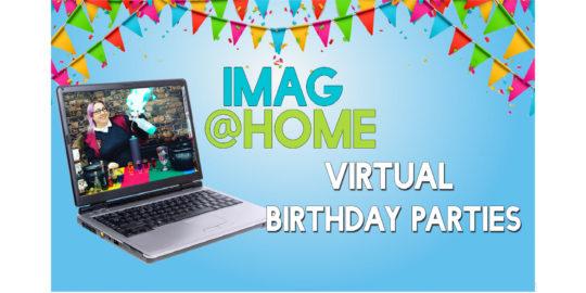 IMAG offers virtual birthday parties