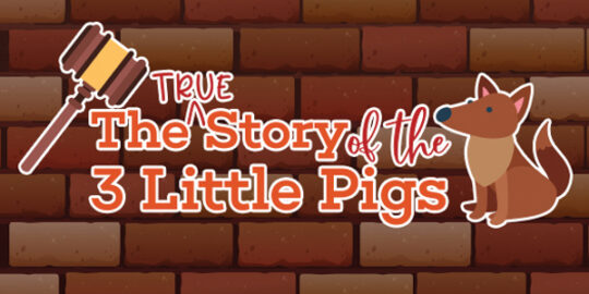 The True Story of the 3 Little Pigs at Broadway Palm